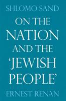 On the Nation and the 'Jewish People' 9781844674626