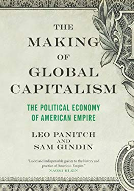 The Making of Global Capitalism 9781844677429
