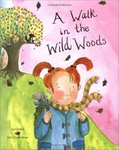 A Walk in the Wild Woods 8804743