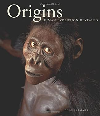 Origins: Human Evolution Revealed 9781845334741