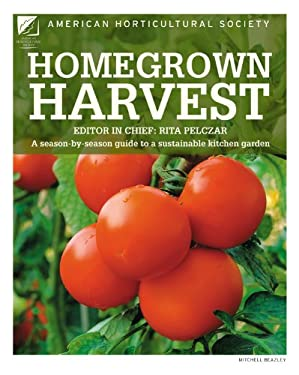 Homegrown Harvest: A Season-By-Season Guide to a Sustainable Kitchen Garden 9781845336837