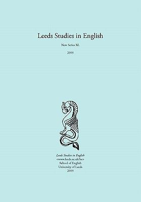 Leeds Studies in English 2009 9781845494797