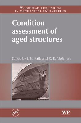 Condition Assessment of Aged Structures 9781845693343