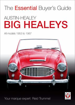 Big Healeys: All Models 1953 to 1967 9781845843922