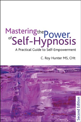 Mastering the Power of Self-Hypnosis: A Comprehensive Guide to Self-Empowerment [With CD (Audio)] 9781845904654