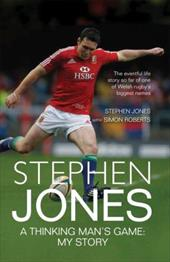 Stephen Jones: A Thinking Man's Game: My Story 11705395
