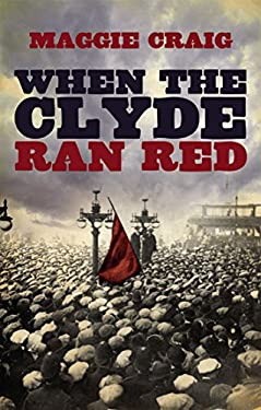 When the Clyde Ran Red 9781845967352