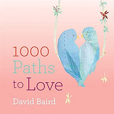 1000 Paths to Love