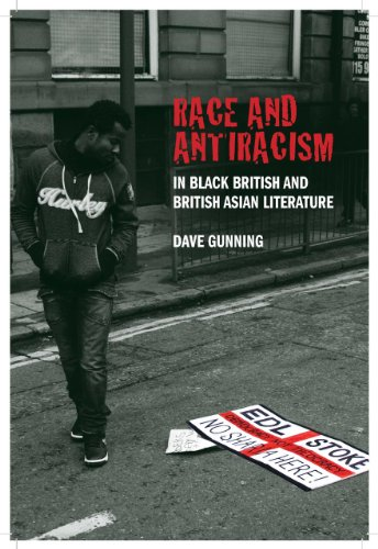 Race and Antiracism in Black British and British Asian Literature 9781846314827
