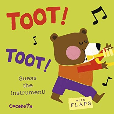 Toot! Toot!: Guess the Instrument! (What's That Noise?)
