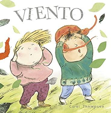 Viento (Haga el Tiempo Que Haga! - Whatever The Weather (Spanish)) (Spanish Edition)