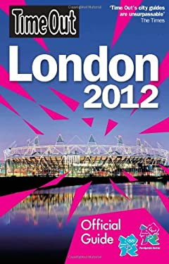 Time Out Official Guide to London 2012 9781846702877