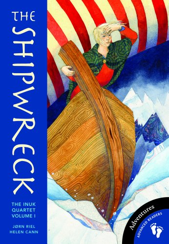 The Shipwreck Chapter: Volume 1 of the Inuk Quartet