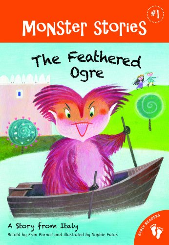The Feathered Ogre: A Story from Italy 9781846865626