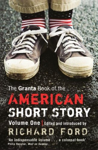 The Granta Book of the American Short Story, Volume 1 9781847086792