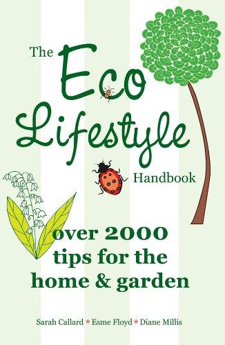 The Eco Lifestyle Handbook 9781847325198