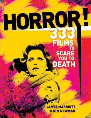 Horror!: 333 Films to Scare You to Death 9781847325204
