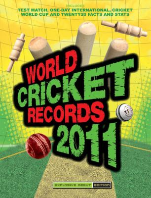 World Cricket Records 2011 9781847326157