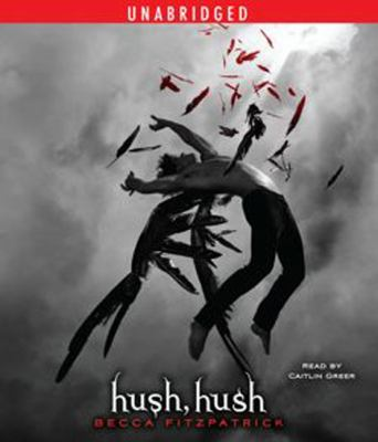 Hush, Hush 9781847389350