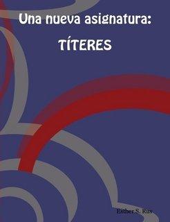 Una Nueva Asignatura: Titeres 9781847535979
