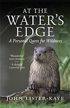 At the Water's Edge: A Walk in the Wild 9781847674050