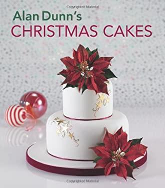Alan Dunn's Christmas Cakes 9781847737717
