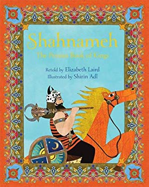 The Shahnameh: The Persian Book of Kings 9781847802538
