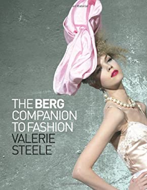 The Berg Companion to Fashion 9781847885630