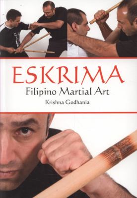 Eskrima: Filipino Martial Art 9781847971524