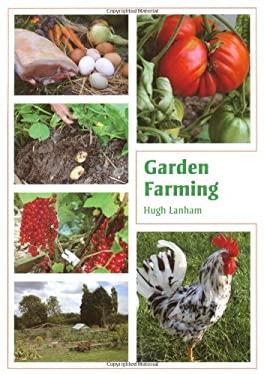 Garden Farming 9781847971661
