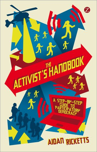 The Activists' Handbook: A Step-By-Step Guide to Participatory Democracy 9781848135925