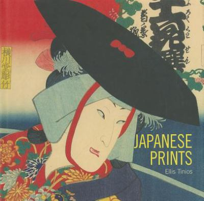 Japanese Prints: Ukiyo-e in Edo, 1700-1900 9781848220768
