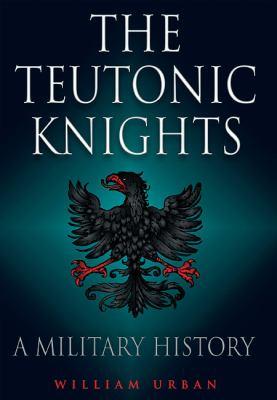 Teutonic Knights 9781848326200