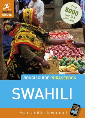 Rough Guide Swahili Phrasebook 9781848367302