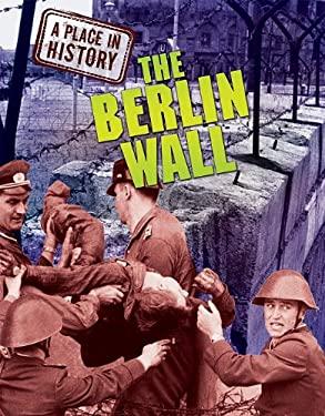 The Berlin Wall 9781848376731