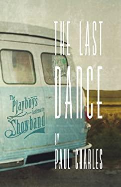 The Last Dance 9781848401426