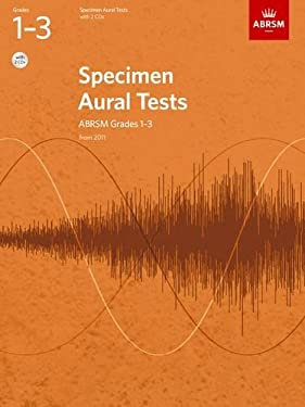 Specimen Aural Tests, Grades 1-3, with 2 CDs: from 2011 9781848492561