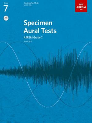Specimen Aural Tests, Grade 7, with 2 CDs: from 2011 9781848492592