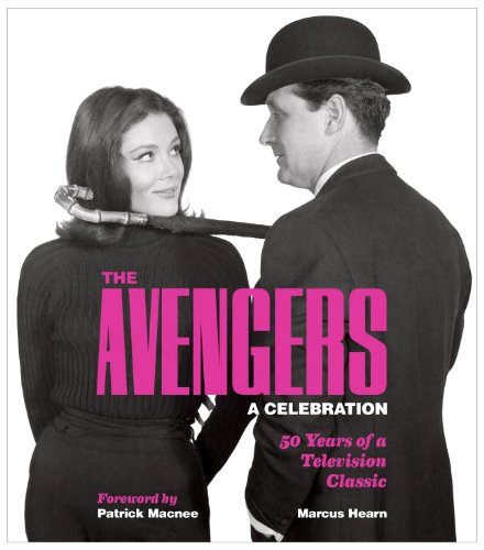 The Avengers: A Celebration: 50 Years of a Television Classic 9781848566729