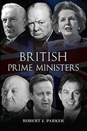 British Prime Ministers - Parker, Robert / Parker