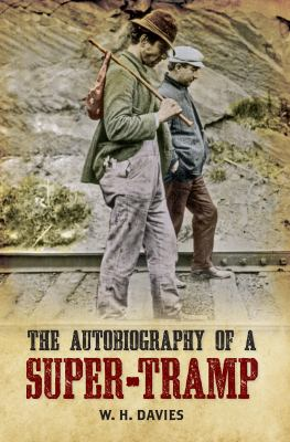 The Autobiography of a Super-Tramp 9781848689800