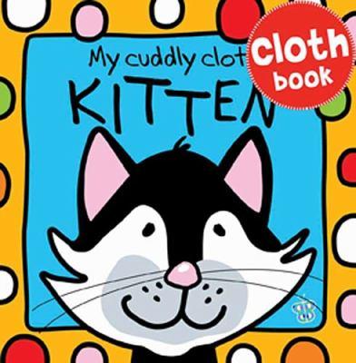 My Cuddly Cloth Kitten 9781848794900