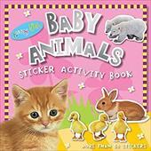 Baby Animals: Sticker Activity Book 10784018