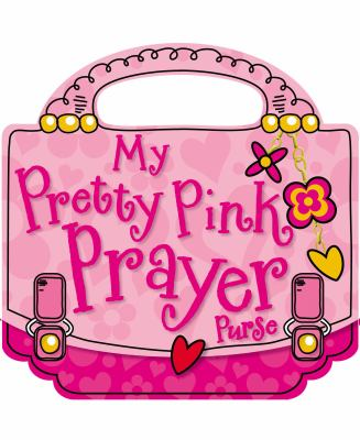 My Pretty Pink Prayer Purse (9781848795464) photo