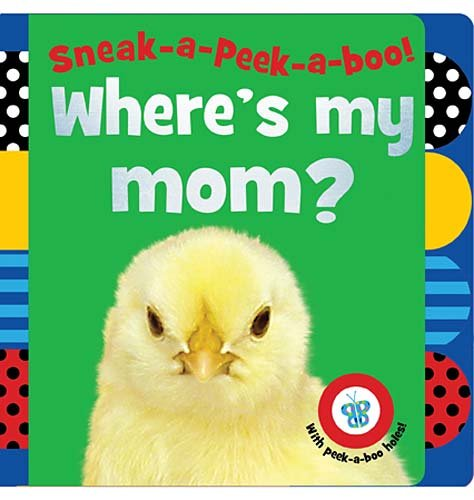 Sneak-A-Peek-A-Boo! Where's My Mom? 9781848796270