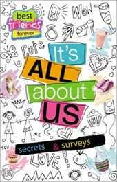 It's All about Us: Secrets & Surveys [With Pen and Post-It Notes]