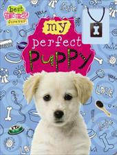 Best Friends Forever: My Perfect Puppy 13191238