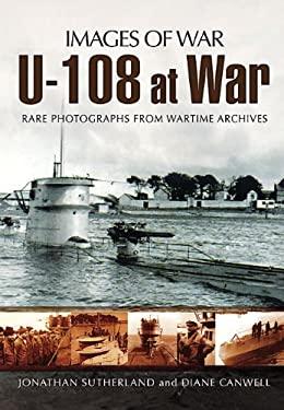 U-108 at War 9781848846678