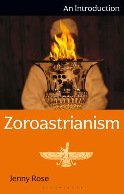 Zoroastrianism: An Introduction 9781848850873