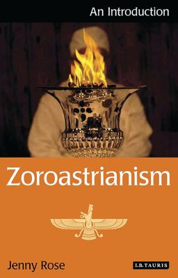Zoroastrianism: An Introduction 9781848850880